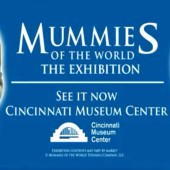 Mummies of the World Cincinnati